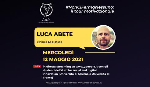 Luca Abete al YLab: #NonCiFermaNessuno Tour