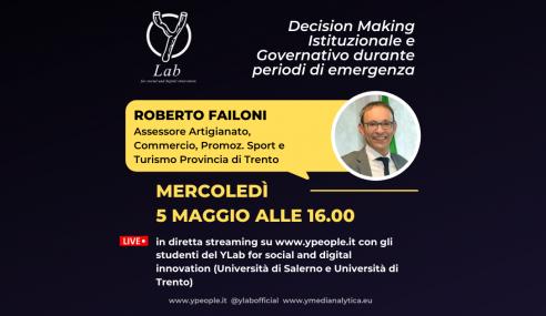 Roberto Failoni al YLab: decision making istituzionale e governativo durante periodi di emergenza
